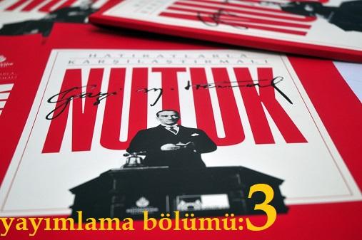Photo of Nutuk (SÖYLEV)-yayımlama bölümü-3
