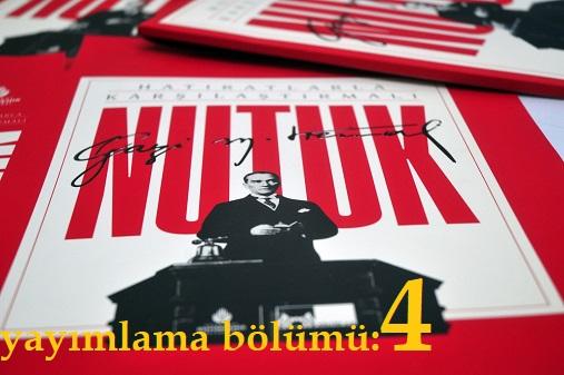 Photo of Nutuk (SÖYLEV)-yayımlama bölümü-4