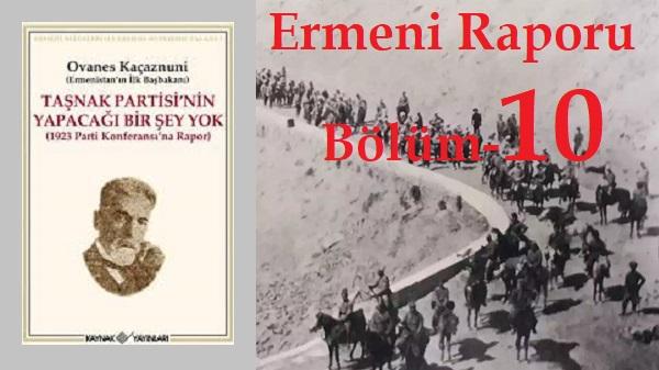 Photo of Ermeni Raporu-10-İlk Başbakan Ovanes Kaçaznuni'nin Sunumu-7