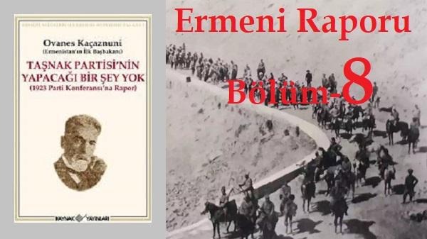 Photo of Ermeni Raporu-8-İlk Başbakan Ovanes Kaçaznuni'nin Sunumu-5