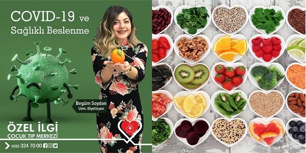 Covid-19 ve sağlıklı beslenme hakkında bilinmesi gerekenler