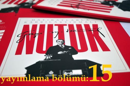 Photo of Nutuk (SÖYLEV)-yayımlama bölümü-15