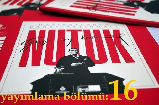 Photo of Nutuk (SÖYLEV)-yayımlama bölümü-16