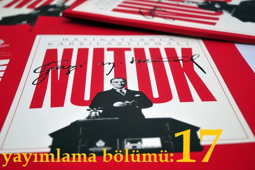 Photo of Nutuk (SÖYLEV)-yayımlama bölümü-17