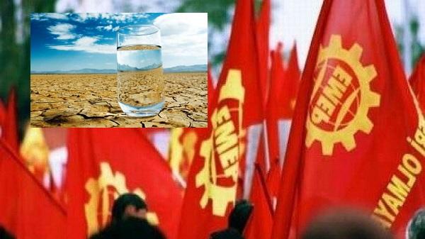Dünya Su Gününde Kapitalist Yıkıma Karşı Mücadele Edelim