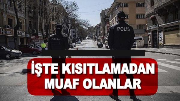 Bakanlık 'Kısmı Kapanma'da kimlerin muaf olacağını açıkladı